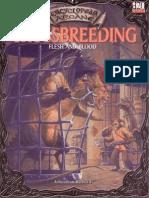 Crossbreeding. Flesh and Blood