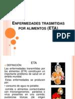 Enfermedades Trasmitidas Por Alimentos (ETA)