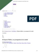 El Espacio Público, ese protagonista de la ciudad _ Plataforma Urbana