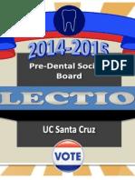 2014-2015 Pre-Dental Society Board Elections