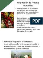 Respiracion de Frutas y Hortalizas