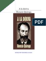 Quiroga, Horacio - A La Deriva