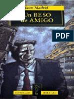Un Beso de Amigo - Juan Madrid