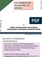 Sumbangan Malaysia Dalam PBB, OIC, Komanwel - Fakrul & Nazneen