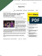O Bairrista –Inter encontra petróleo na reforma do beira-rio e quer Forlán, Nilmar, Ibrahimovic e Messi