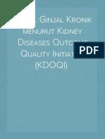 Gagal Ginjal Kronik menurut Kidney Diseases Outcome Quality Initiative (KDOQI)