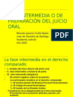 FASE INTERMEDIA O DE PREPARACION DEL JUICIO ORAL