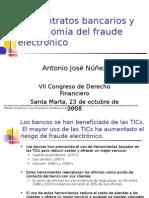 los contratos bancarios y la economia del fraude electronico