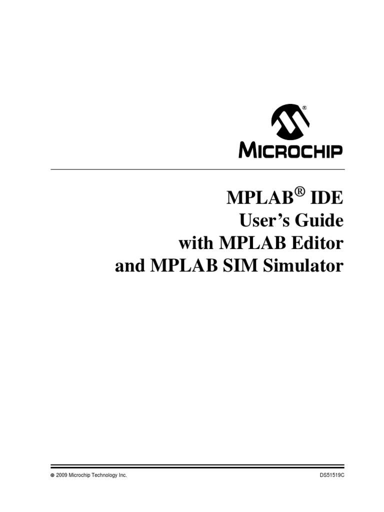 Mplab IDE com Mplab Editor e Mplab Simulator | Integrated