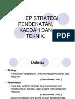 konsepstrategipendekatanteknik-101016092305-phpapp01