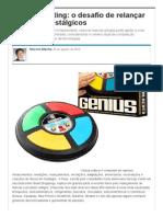 Retromarketing_ o desafio de relançar produtos nostálgicos - Artigos - Marketing - Administradores