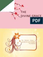 The Divine Grace