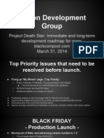Legion Development Group Road Map March 31, 2014