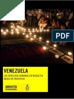 Amnistía Internacional - Informe Venezuela. Los Derechos Humanos en Riesgo en Medio de Protestas