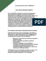 Organização e planejamento pedagógico. Projeto Pedagógico Institucional. Projeto Pedagógico de Curso.