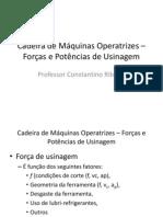 Cadeira de Máquinas Operatrizes - Forcas e Potencias de Usinagem.pdf