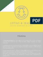 Leitão & Irmão - Apresentação