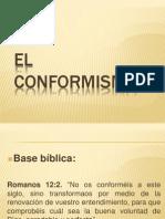 El Conformismo