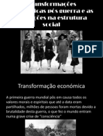 Transformações económicas pós guerra e as mutações na