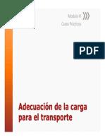 Modulo 3 Adecuacion de La Carga Para El Transporte Casos de Estiba