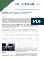 Jornal do Brasil - Rio - Educação_ por uma estrutura do século passado