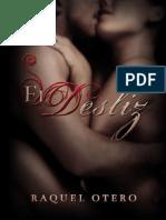 El Desliz (Spanish Edition) - Otero, Raquel