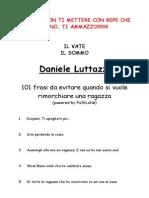 Daniele Luttazzi - 101 Frasi Da Evitare Quando Si Vuole Rimorchiare Una Ragazza - eBook Ita