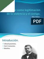 El Poder como legitimación de la violencia y