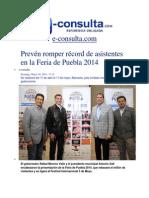 30-03-2014 e-consulta.com - Prevén romper récord de asistentes en la Feria de Puebla 2014.