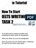 How to Start IELTS Writing Task 2. 5 Minute Tutorial.