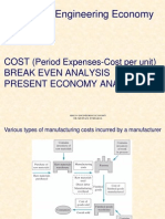 Engineering Economy-Cost Break Even and Present Economy Studies