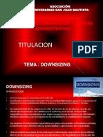 Downsizing , Resinzing Ultimo