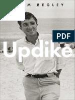 Adam Begley, Updike, Introduction