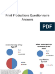 Print Productions Questionnaire Answers