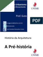 historia - pré historia- arquitetura unime