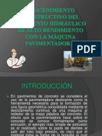 PROCEDIMIENTO CONSTRUCTIVO DEL PAVIMENTO HIDRÁULICO DE ALTO RENDIMIENTO
