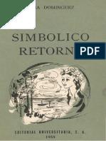 DELIA DOMÍNGUEZ - SIMBOLICO RETORNO