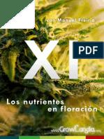 Cultivando Marihuana Cap.xi Los Nutrientes en Floracion Por GrowLandia