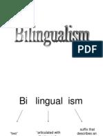 Bilingualism and Diglossia Presentation