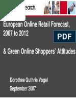 European Online Retail Forecast 2007 to 2012