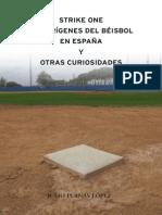 Strike One - Historia del beisbol en España