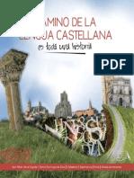 Camino de La Lengua Castellana Es Toda Una Historia