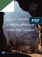 La Iniciacion Cristico Gnostica Entre Los Cataros Es Part