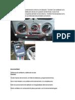 Posicionar los botones de control del aire conforme a la indicación