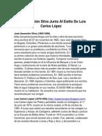 José Asunción Silva Junto Al Estilo De Luis Carlos López
