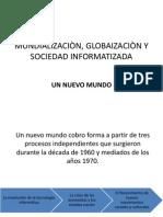 5. Mundializaciòn globalizacion y sociedad informatizada