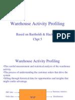 Warehouse Activity Profiling