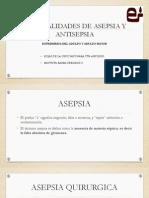 Generalidades de Asepsia y Antisepsia