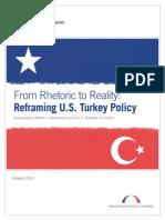 From Rhetoric to Reality- Reframing U.S. Turkey Policy (REPORT)