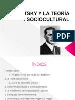 VYGOTSKY Y LA TEORÍA SOCIOCULTURAL